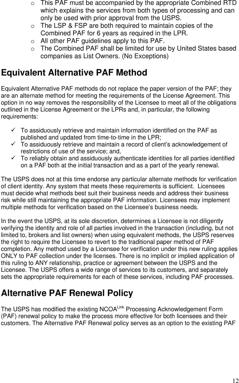 o The Combined PAF shall be limited for use by United States based companies as List Owners.