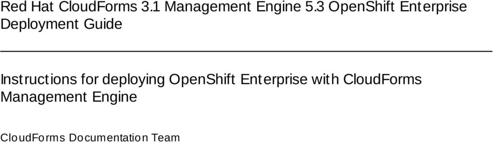 Instructions for deploying OpenShift Enterprise