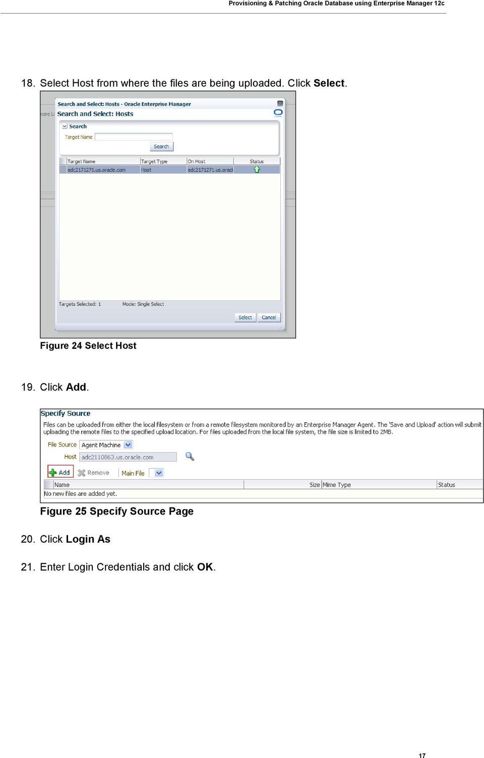Click Add. Figure 25 Specify Source Page 20.