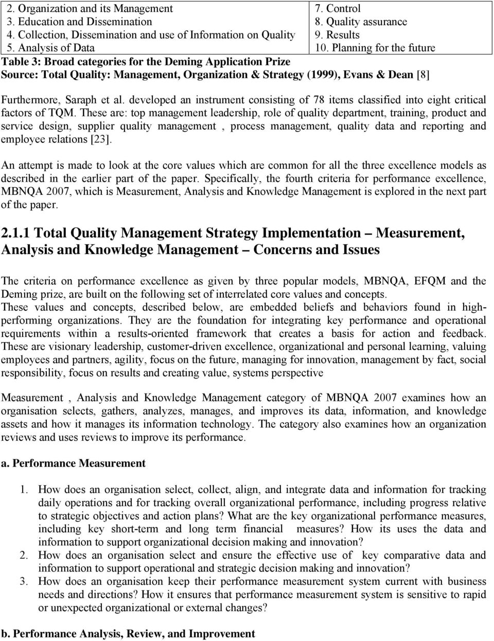 developed an instrument consisting of 78 items classified into eight critical factors of TQM.