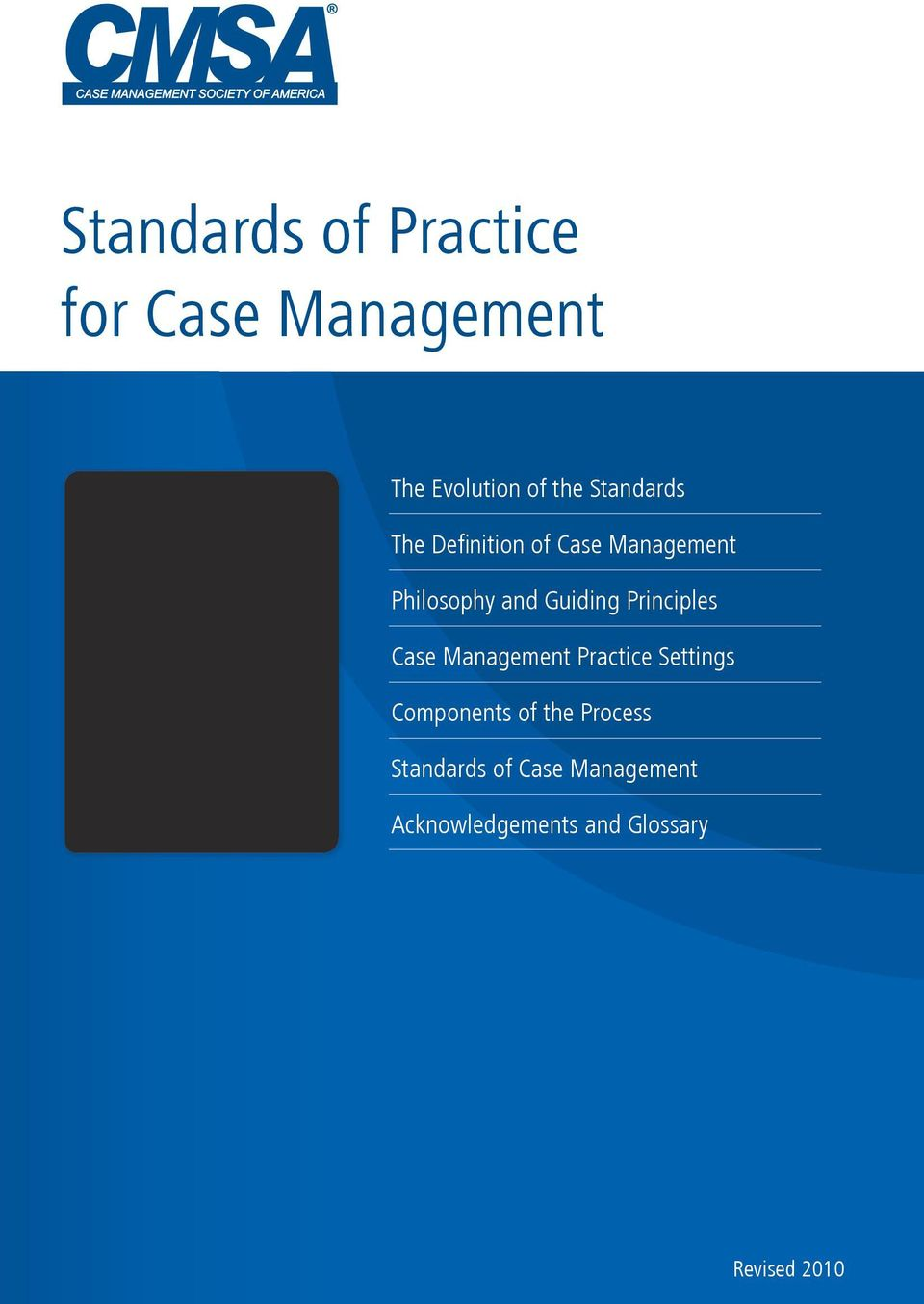 Principles Case Management Practice Settings Components of the