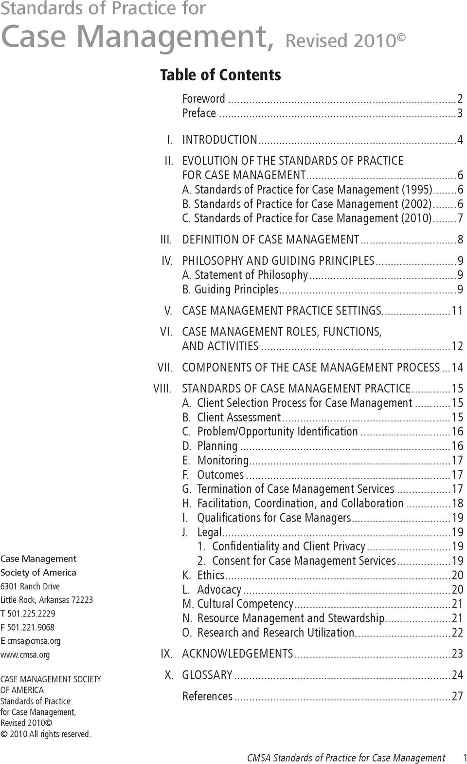 Evolution of the Standards of Practice for Case Management...6 A. Standards of Practice for Case Management (1995)...6 B. Standards of Practice for Case Management (2002)...6 C.