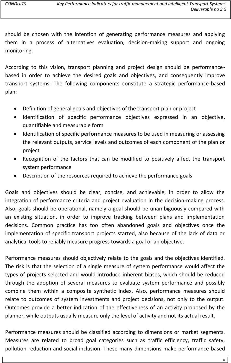 key performance indicators for traffic management and intelligent the following components constitute a strategic performance based plan definition of general goals and