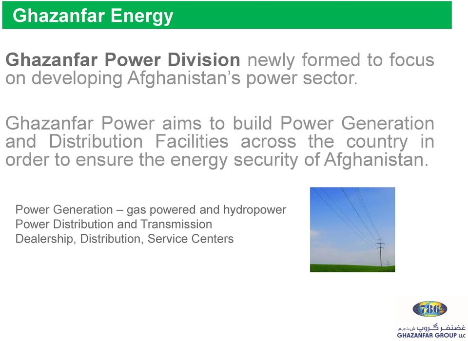 Ghazanfar Power aims to build Power Generation and Distribution Facilities across the country