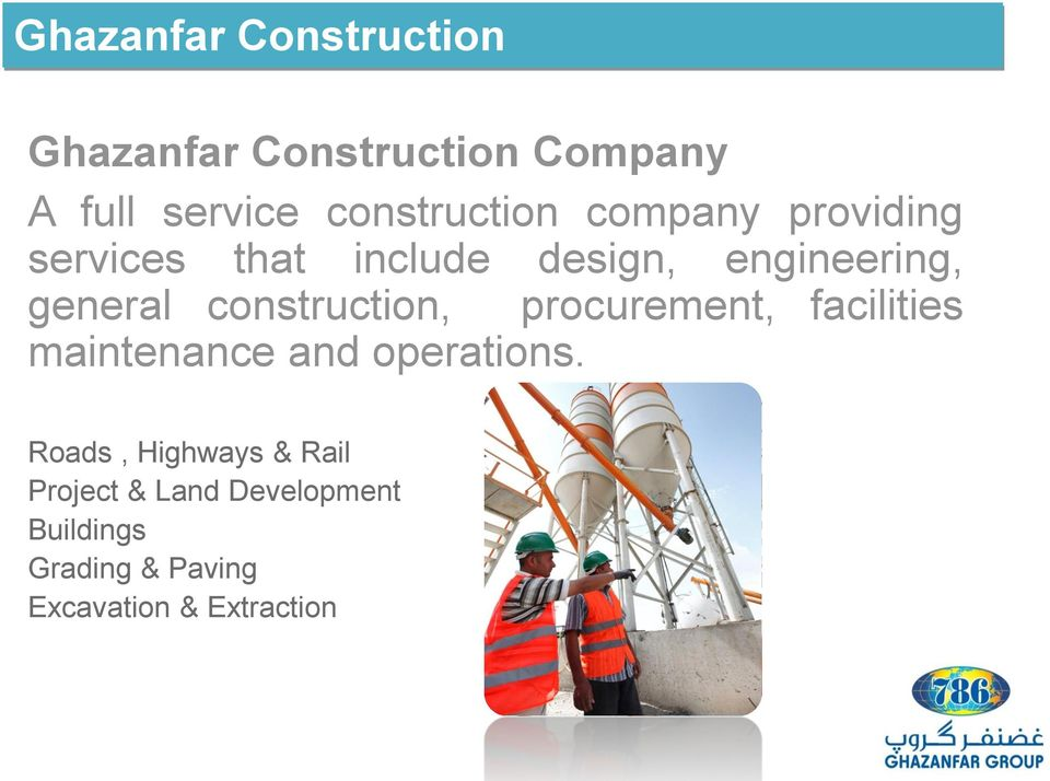 general construction, procurement, facilities maintenance and operations.