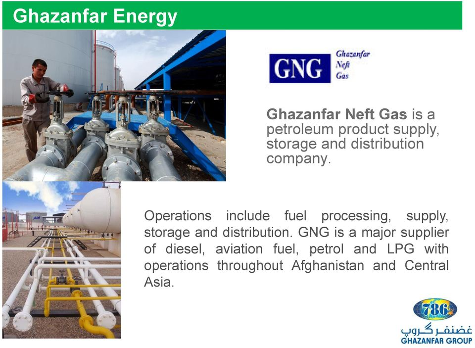 Operations include fuel processing, supply, storage and distribution.