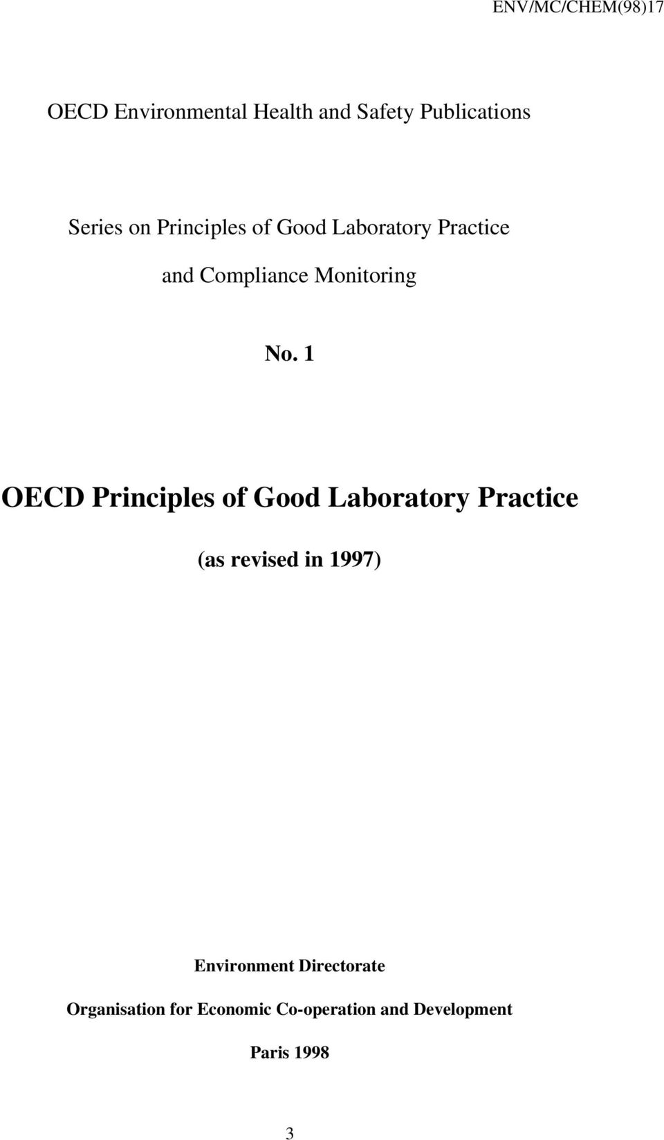 1 OECD Principles of Good Laboratory Practice (as revised in 1997)