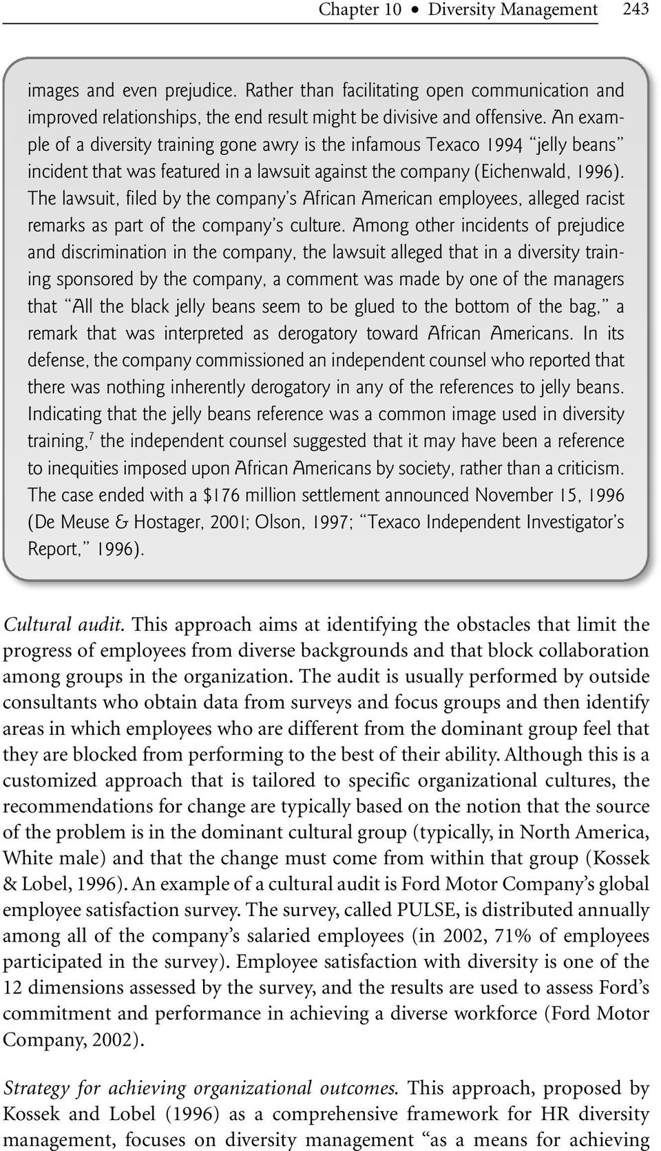 The lawsuit, filed by the company s African American employees, alleged racist remarks as part of the company s culture.