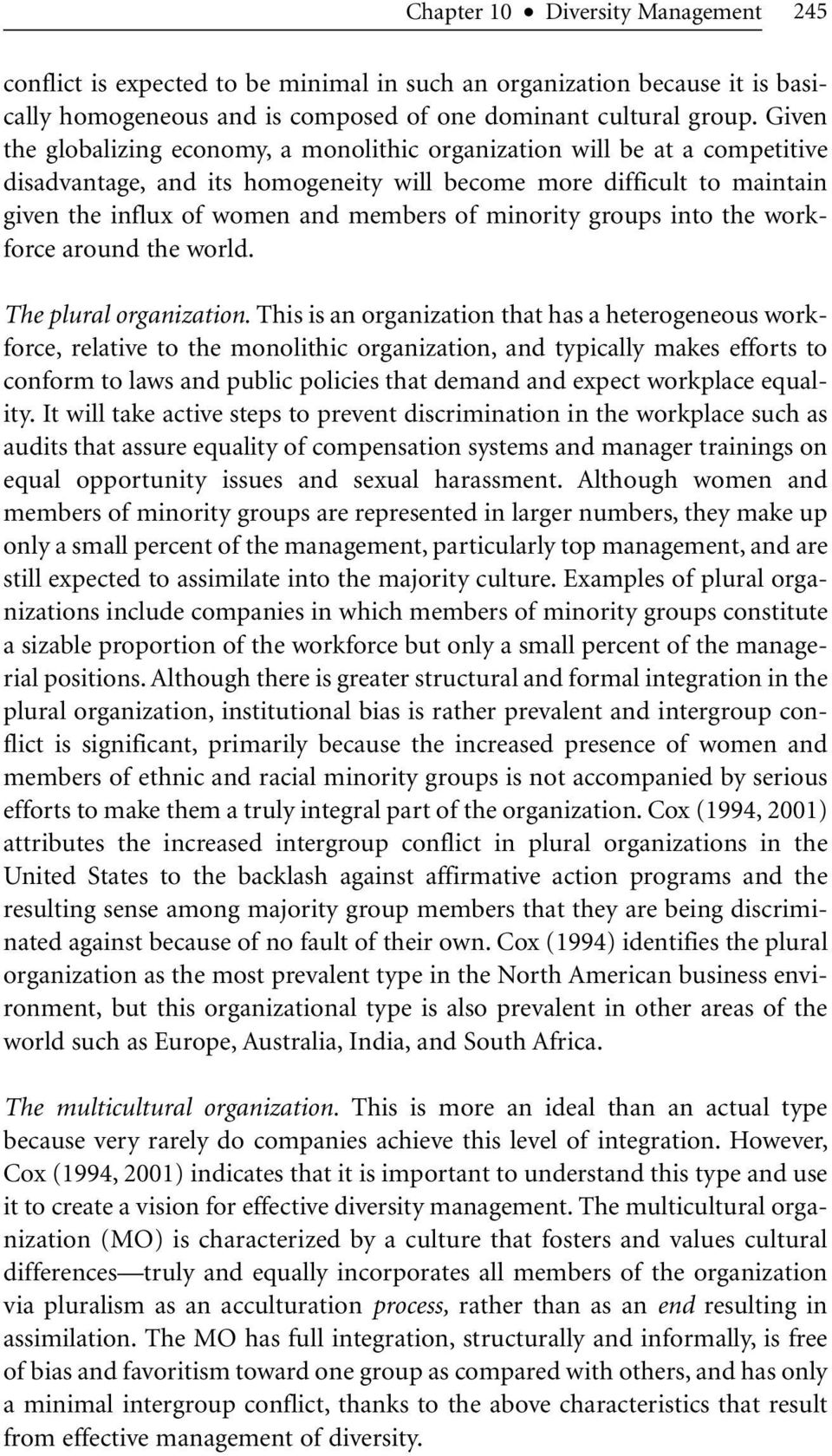 minority groups into the workforce around the world. The plural organization.