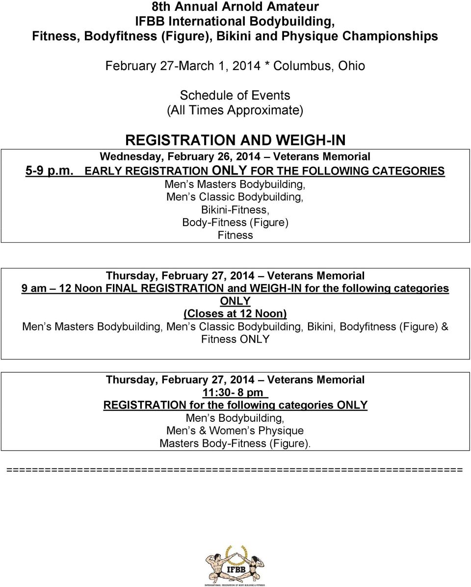 te) REGISTRATION AND WEIGH-IN Wednesday, February 26, 2014 Veterans Memo