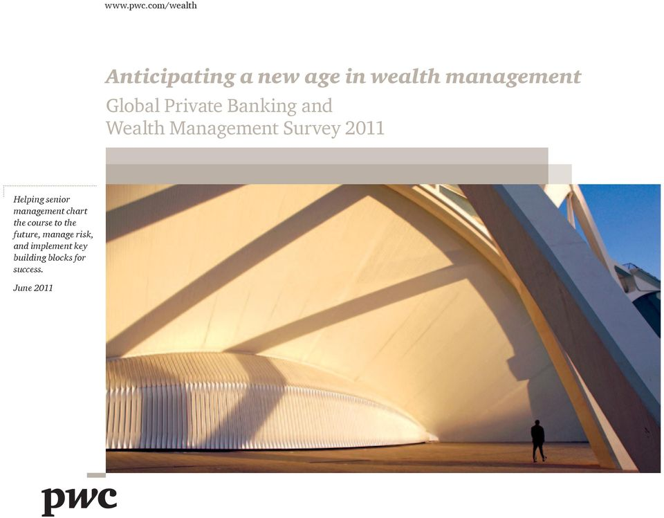 Private Banking and Wealth Management Survey 2011 Helping