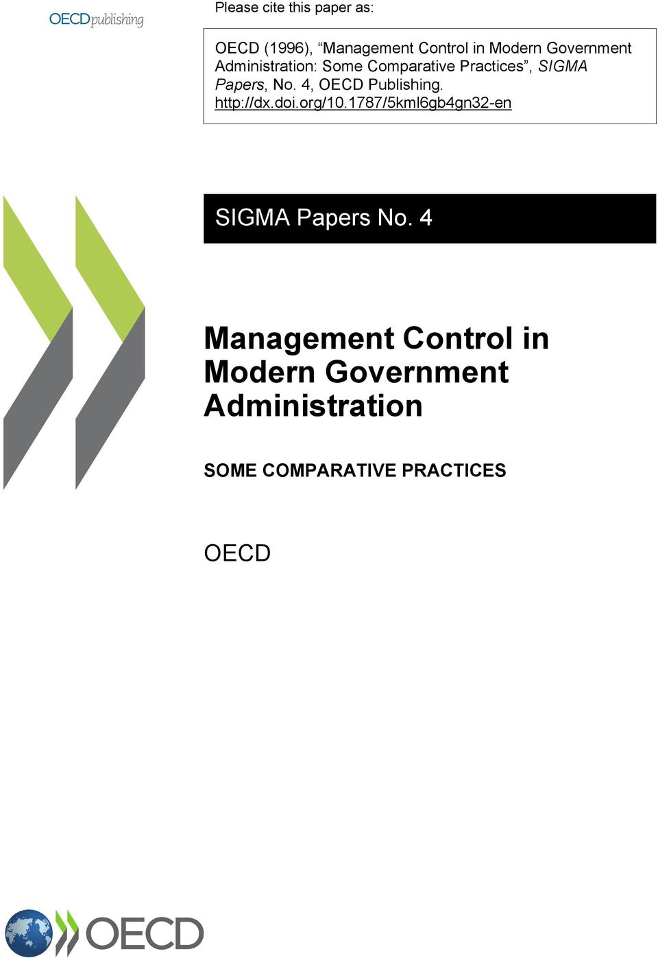 4, OECD Publishing. http://dx.doi.org/10.1787/5kml6gb4gn32-en SIGMA Papers No.