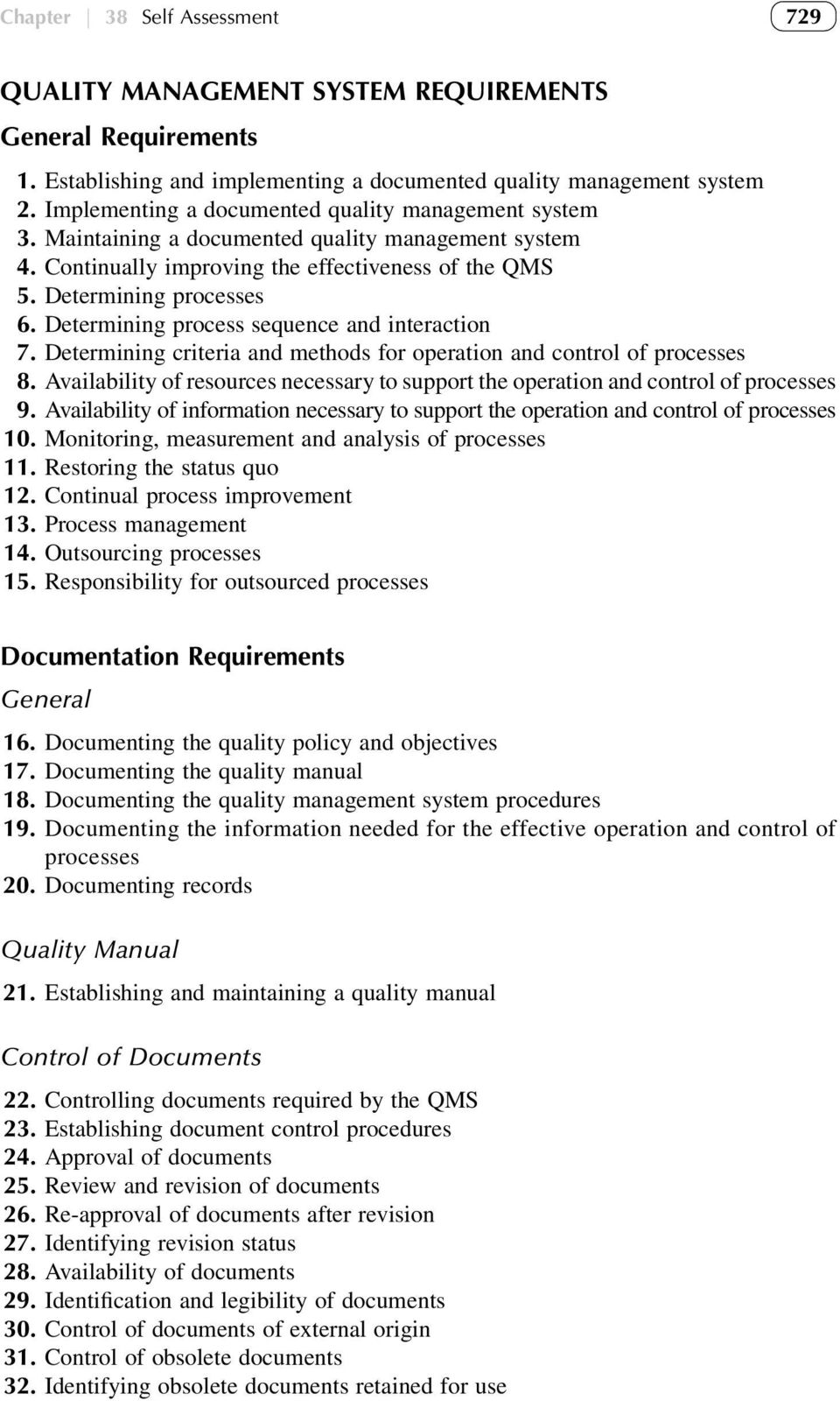 Determining process sequence and interaction 7. Determining criteria and methods for operation and control of processes 8.