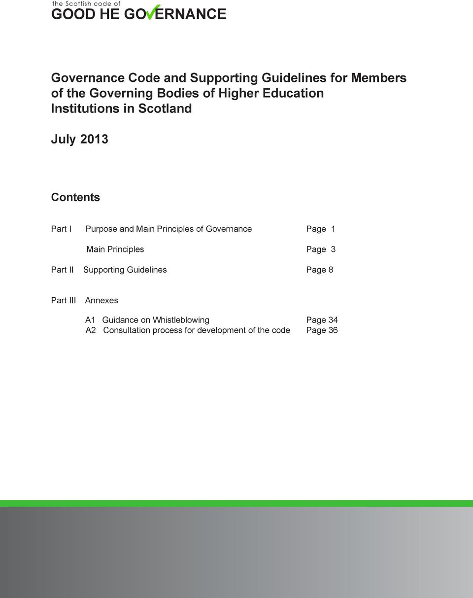 Governance Page 1 Main Principles Page 3 Part II Supporting Guidelines Page 8 Part III