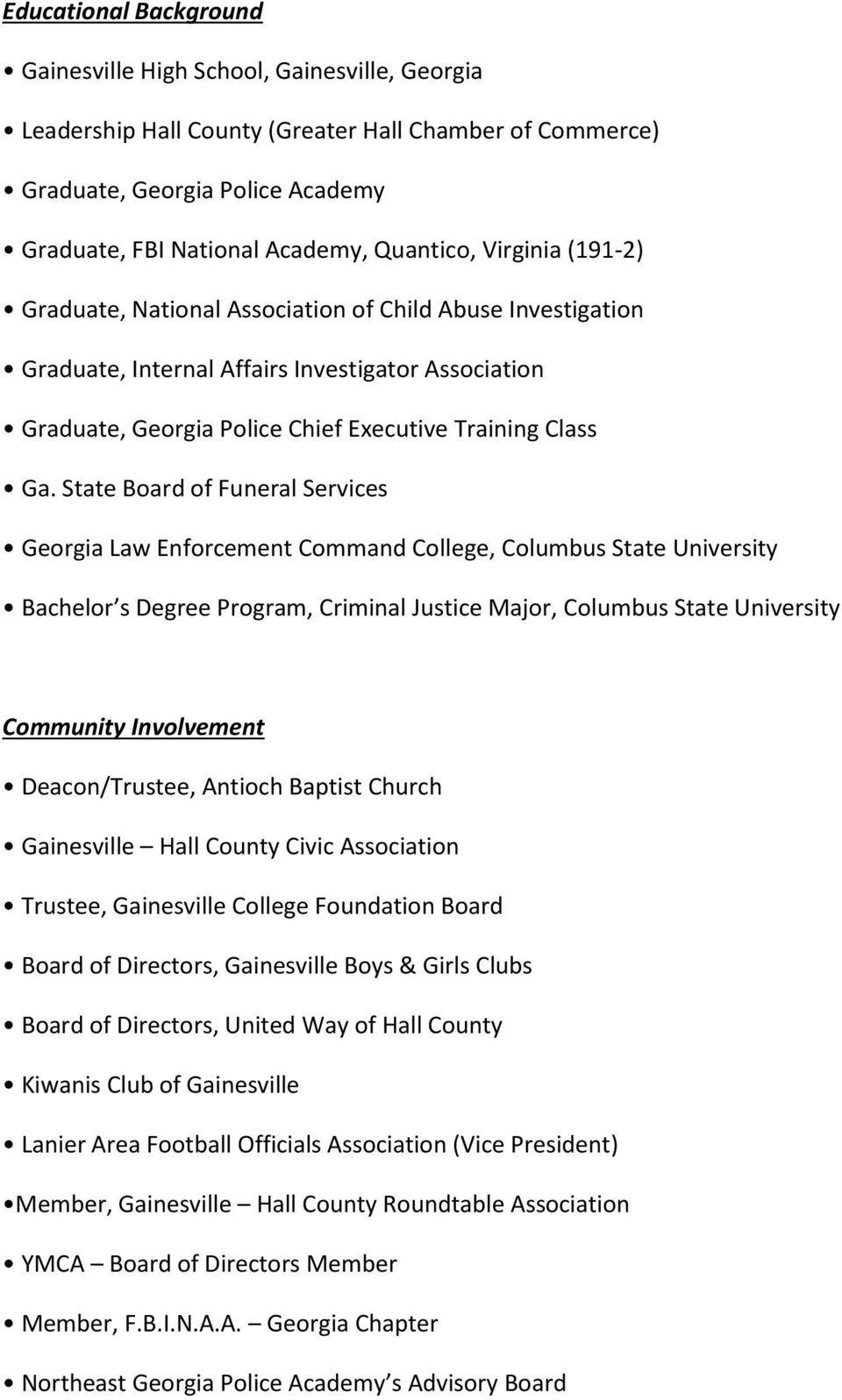State Board of Funeral Services Georgia Law Enforcement Command College, Columbus State University Bachelor s Degree Program, Criminal Justice Major, Columbus State University Community Involvement