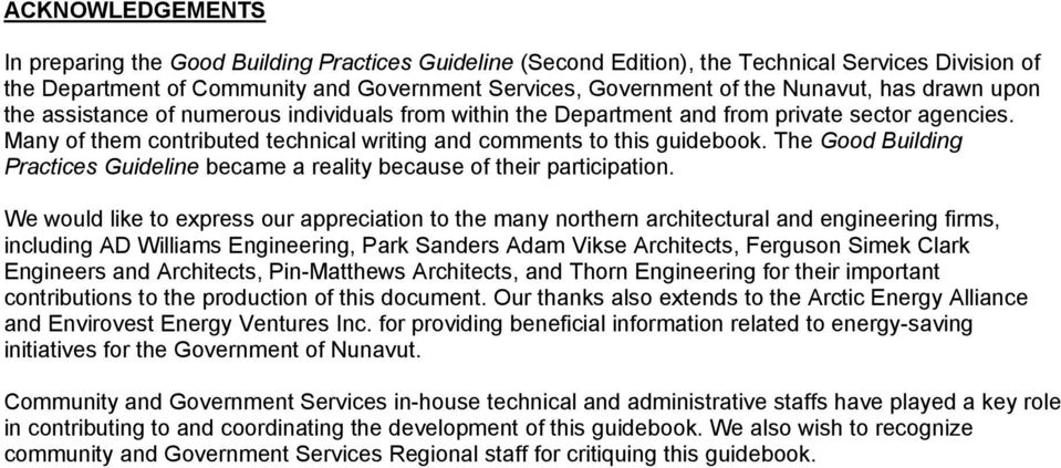 The Good Building Practices Guideline became a reality because of their participation.