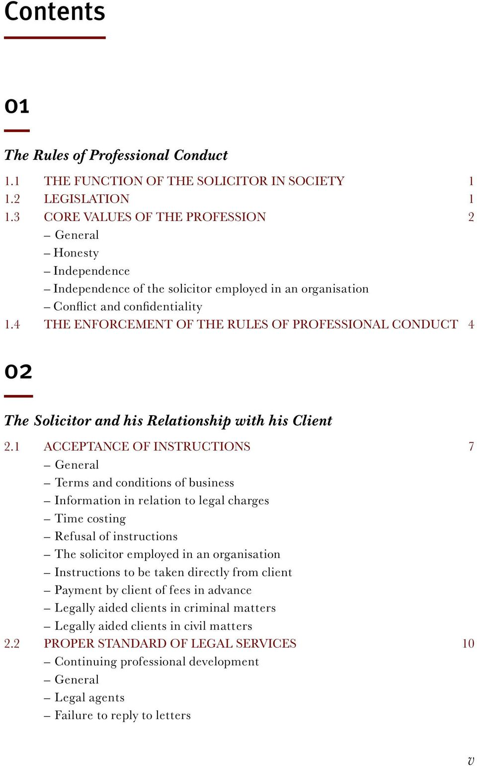 4 The Enforcement of the Rules of Professional Conduct 4 02 The Solicitor and his Relationship with his Client 2.