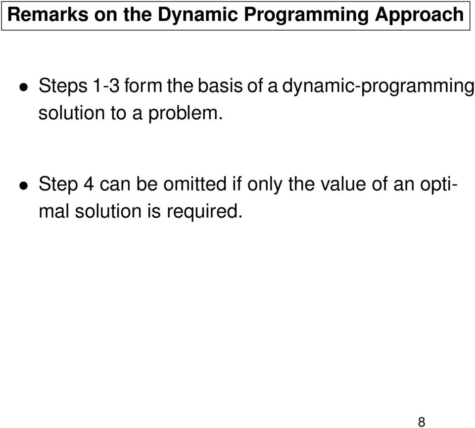 dynamic-programming solution to a problem.