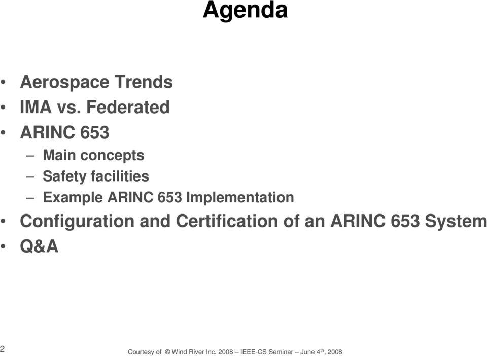 ARINC 653 Implementation Configuration and Certification of