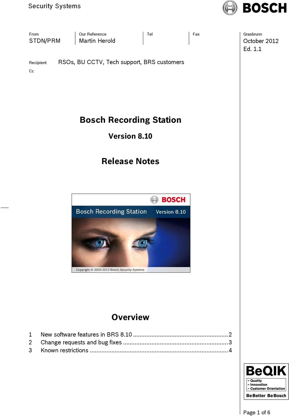 10 Release Notes Overview 1 New software features in BRS