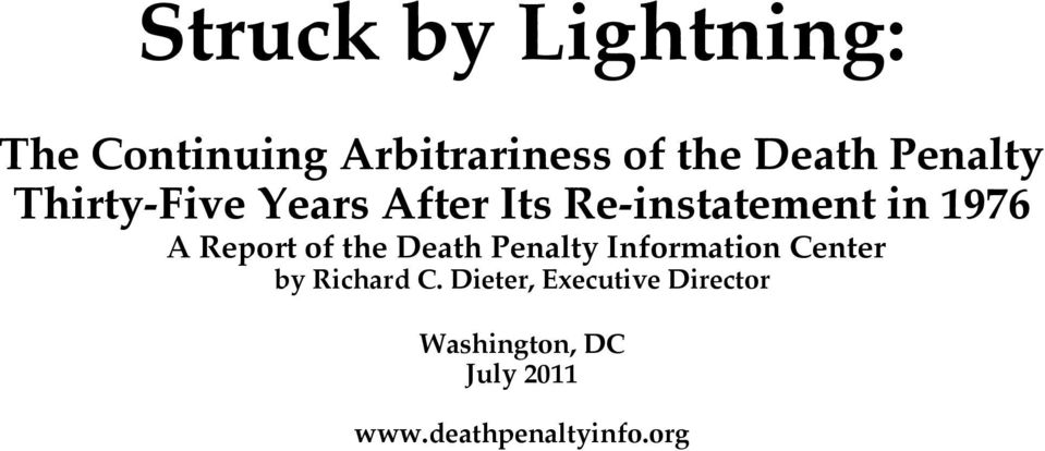 Report of the Death Penalty Information Center by Richard C.