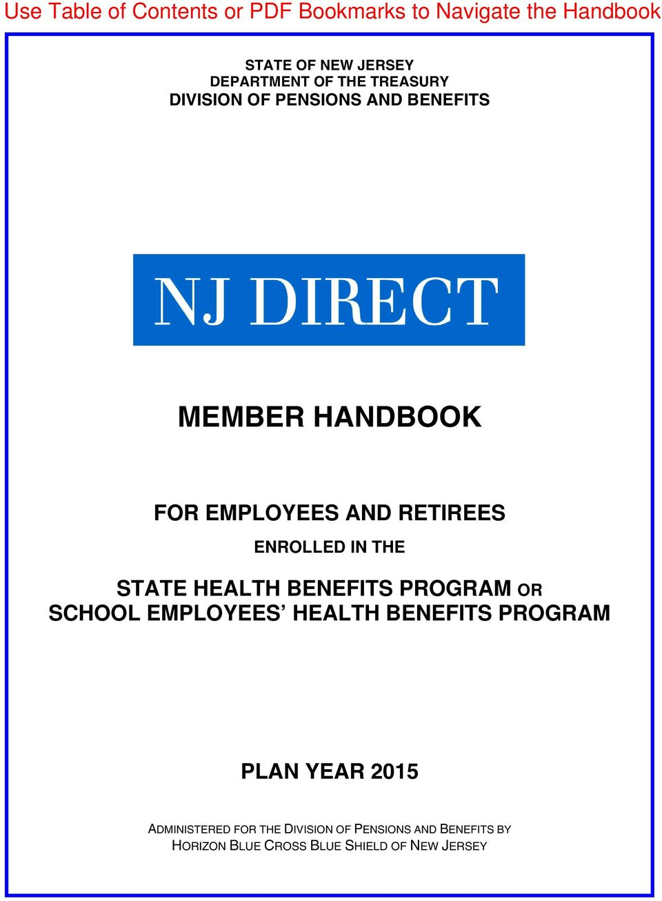 PROGRAM OR SCHOOL EMPLOYEES HEALTH BENEFITS PROGRAM PLAN YEAR 2015 ADMINISTERED