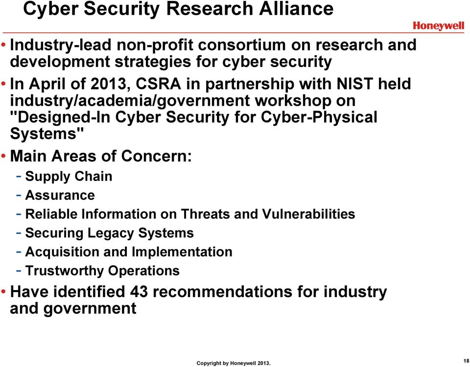 "Cyber-Physical Systems"" Main Areas of Concern: - Supply Chain - Assurance - Reliable Information on Threats and Vulnerabilities -"
