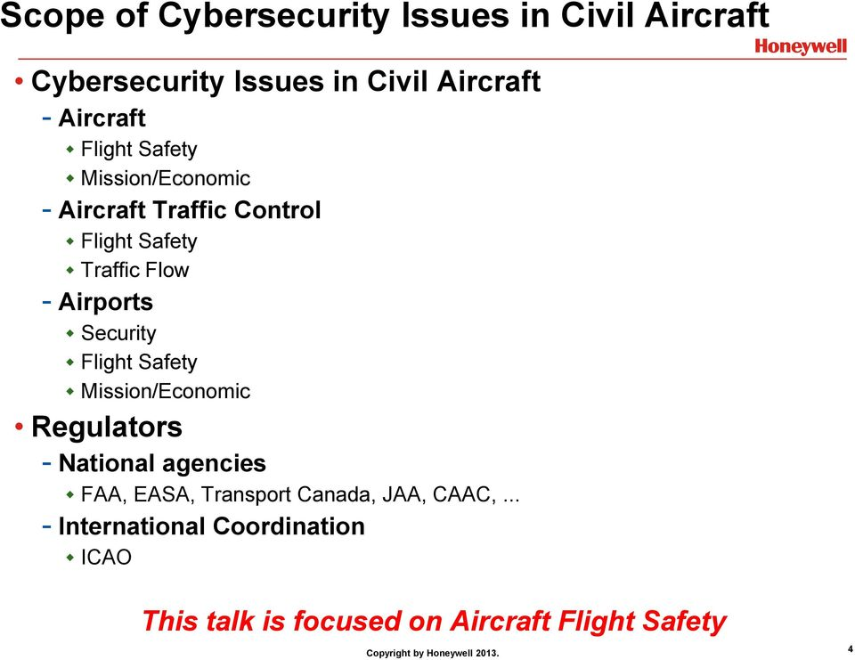 Security Flight Safety Mission/Economic Regulators - National agencies FAA, EASA, Transport