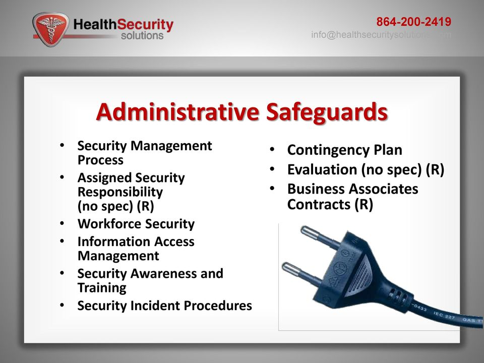 Management Security Awareness and Training Security Incident Procedures