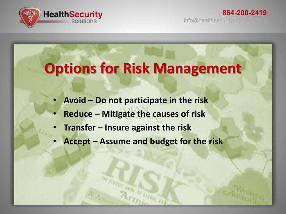 the causes of risk Transfer Insure against
