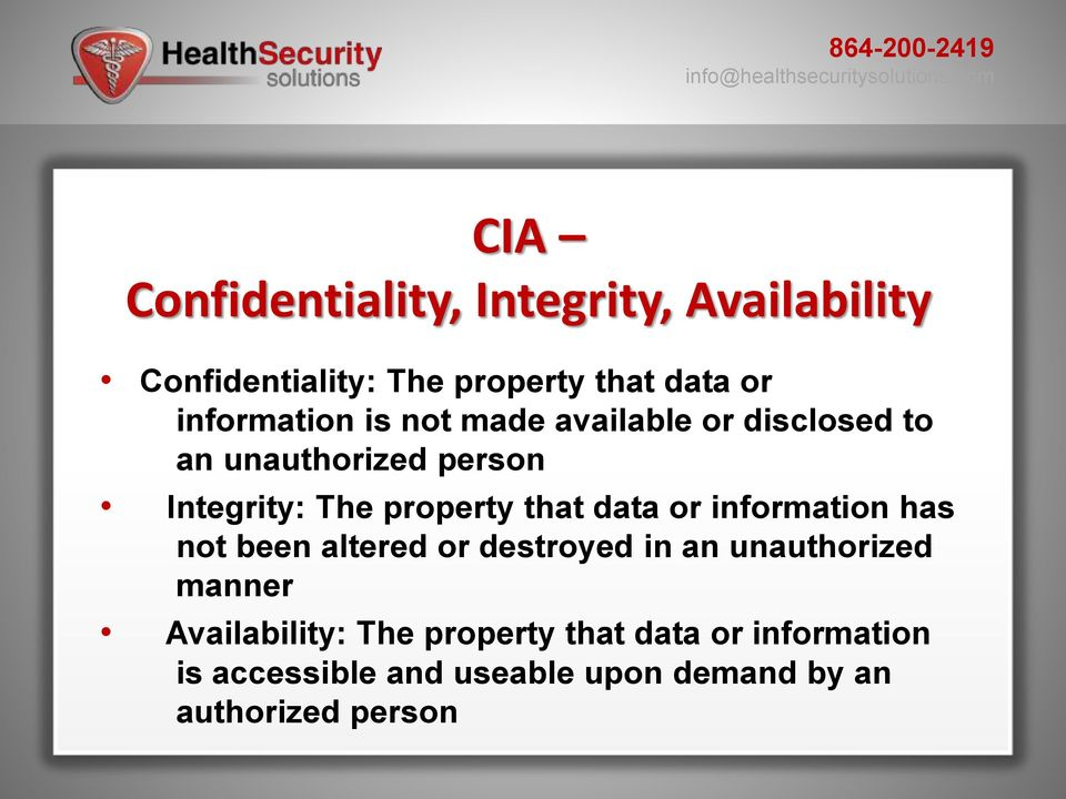 property that data or information has not been altered or destroyed in an unauthorized manner