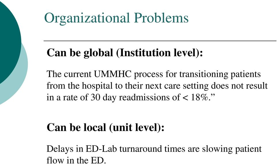 setting does not result in a rate of 30 day readmissions of < 18%.