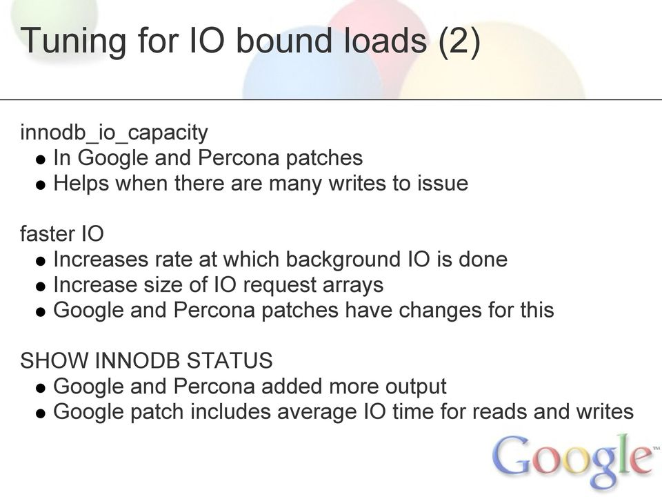 Increase size of IO request arrays Google and Percona patches have changes for this SHOW