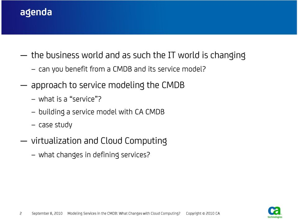 building a service model with CA CMDB case study virtualization and Cloud Computing what changes