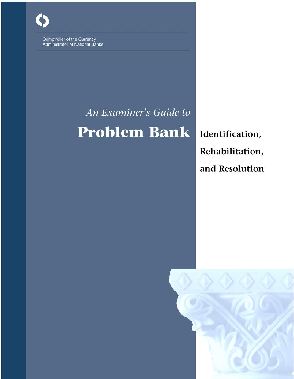 Examiner's Guide to Problem Bank