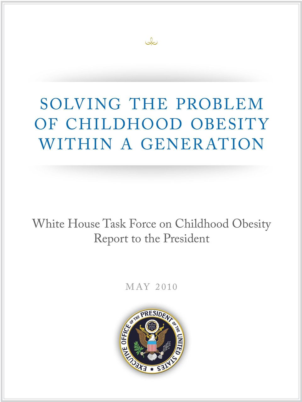 White House Task Force on Childhood