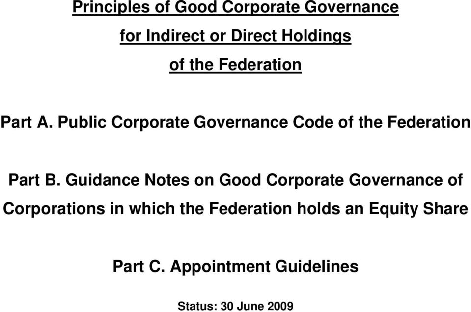 Guidance Notes on Good Corporate Governance of Corporations in which the