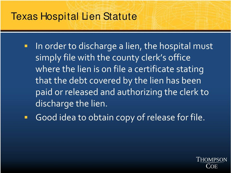 certificate stating that the debt covered by the lien has been paid or released