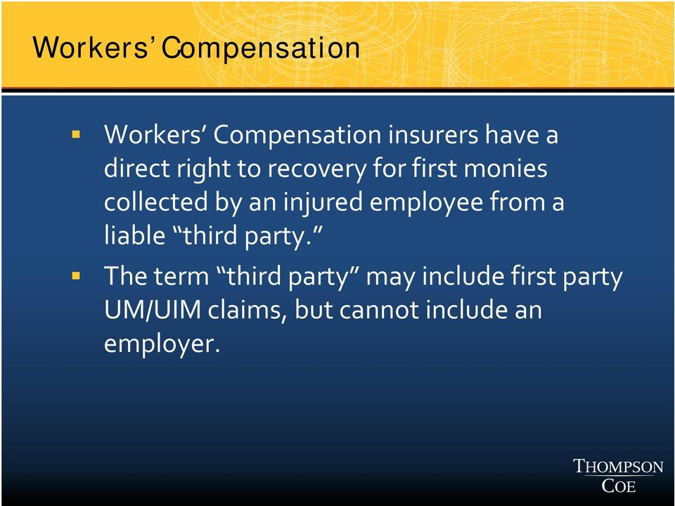 injured employee from a liable third party.