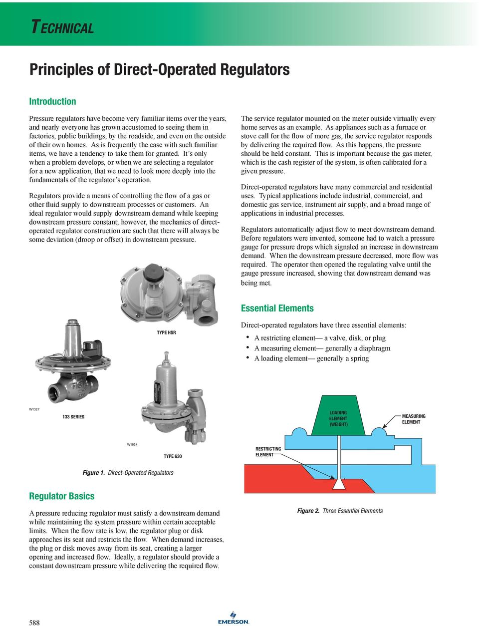 It s only when a problem develops, or when we are selecting a regulator for a new application, that we need to look more deeply into the fundamentals of the regulator s operation.