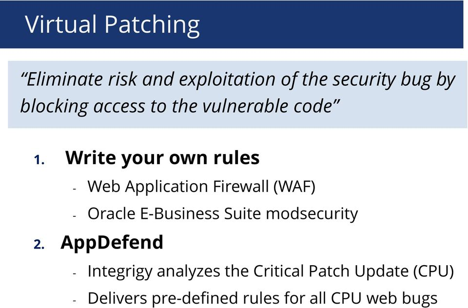 Write your own rules - Web Application Firewall (WAF) - Oracle E-Business Suite