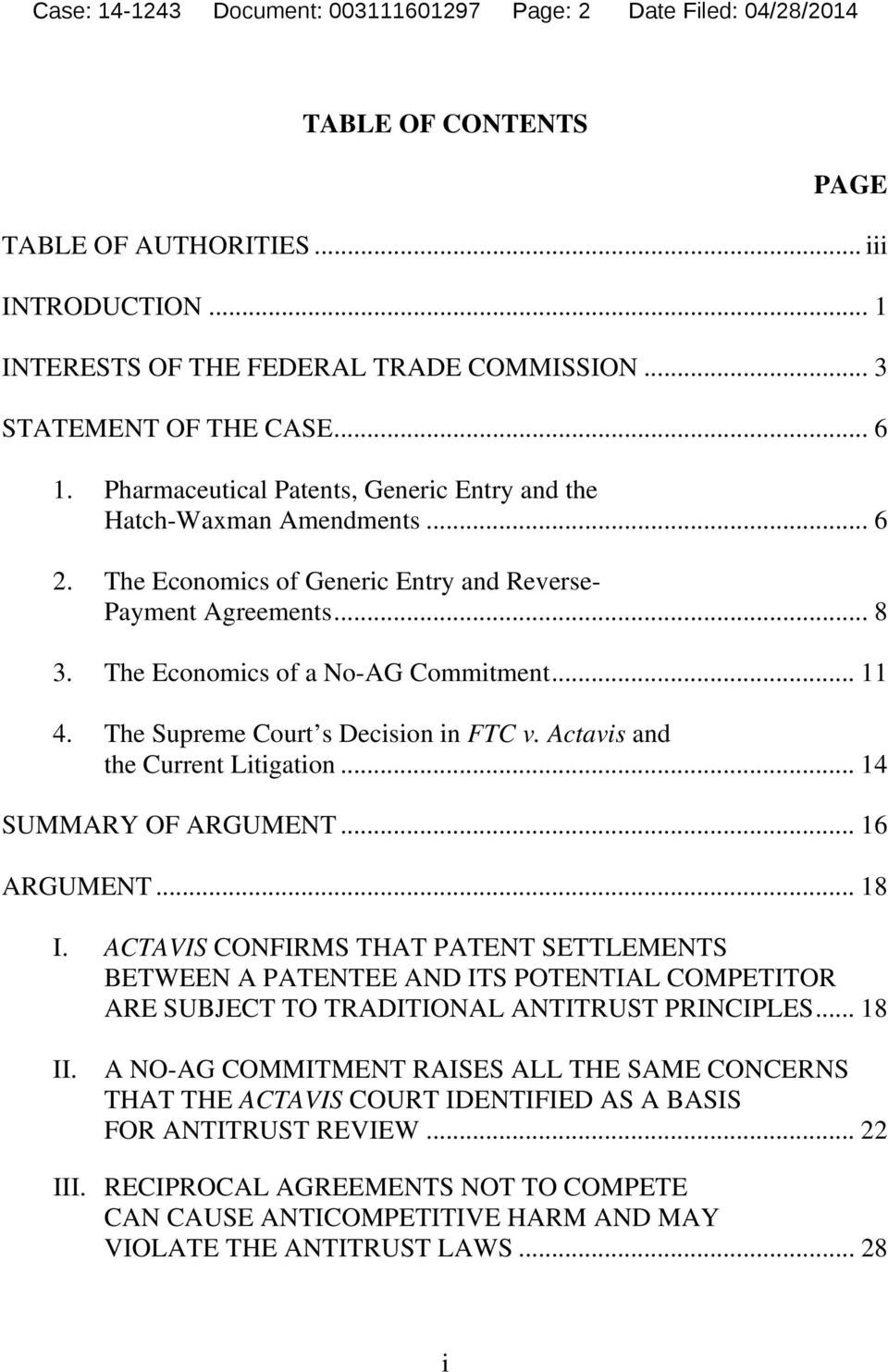 The Economics of a No-AG Commitment... 11 4. The Supreme Court s Decision in FTC v. Actavis and the Current Litigation... 14 SUMMARY OF ARGUMENT... 16 ARGUMENT... 18 I.