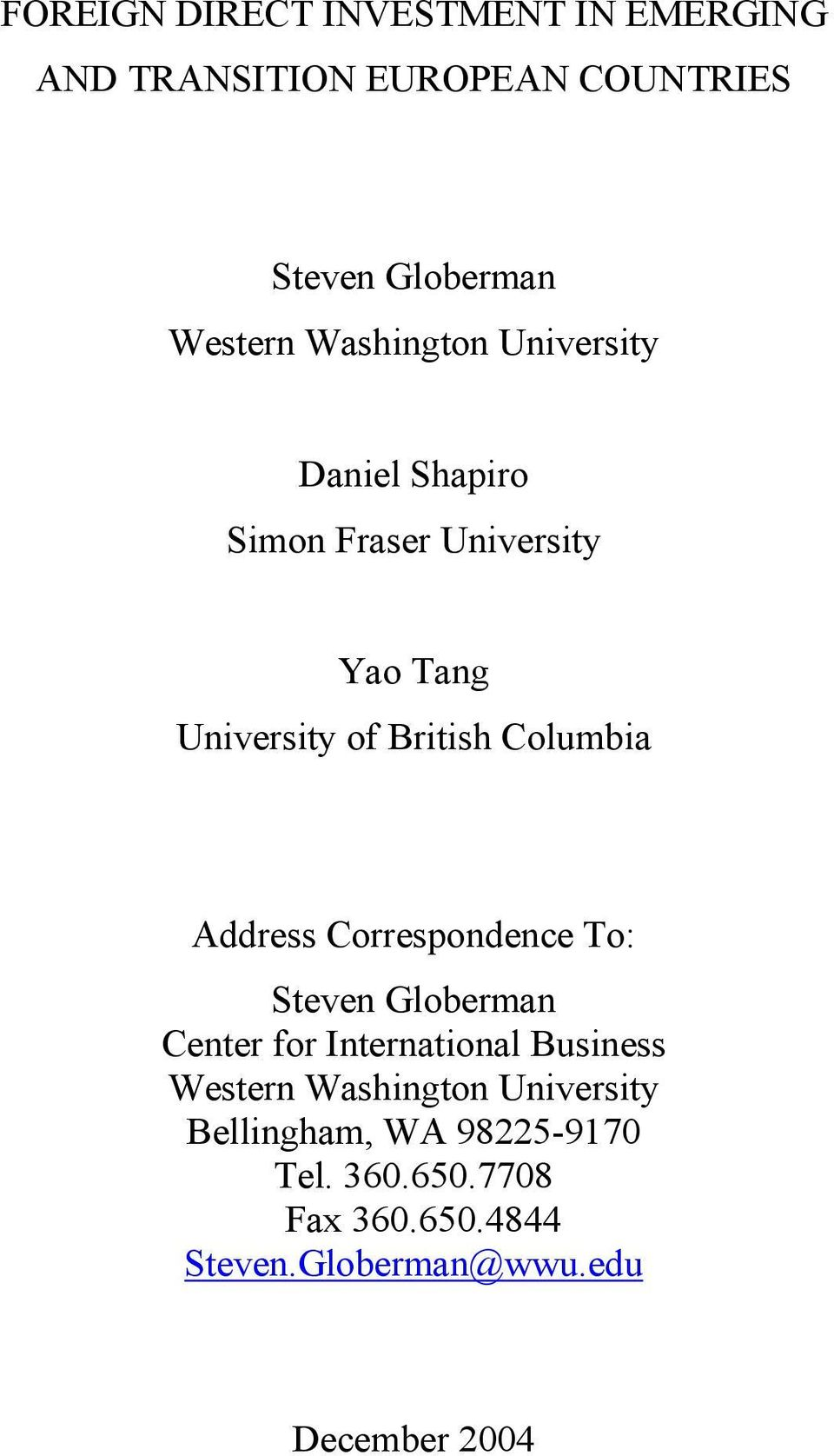 Address Correspondence To: Steven Globerman Center for International Business Western Washington