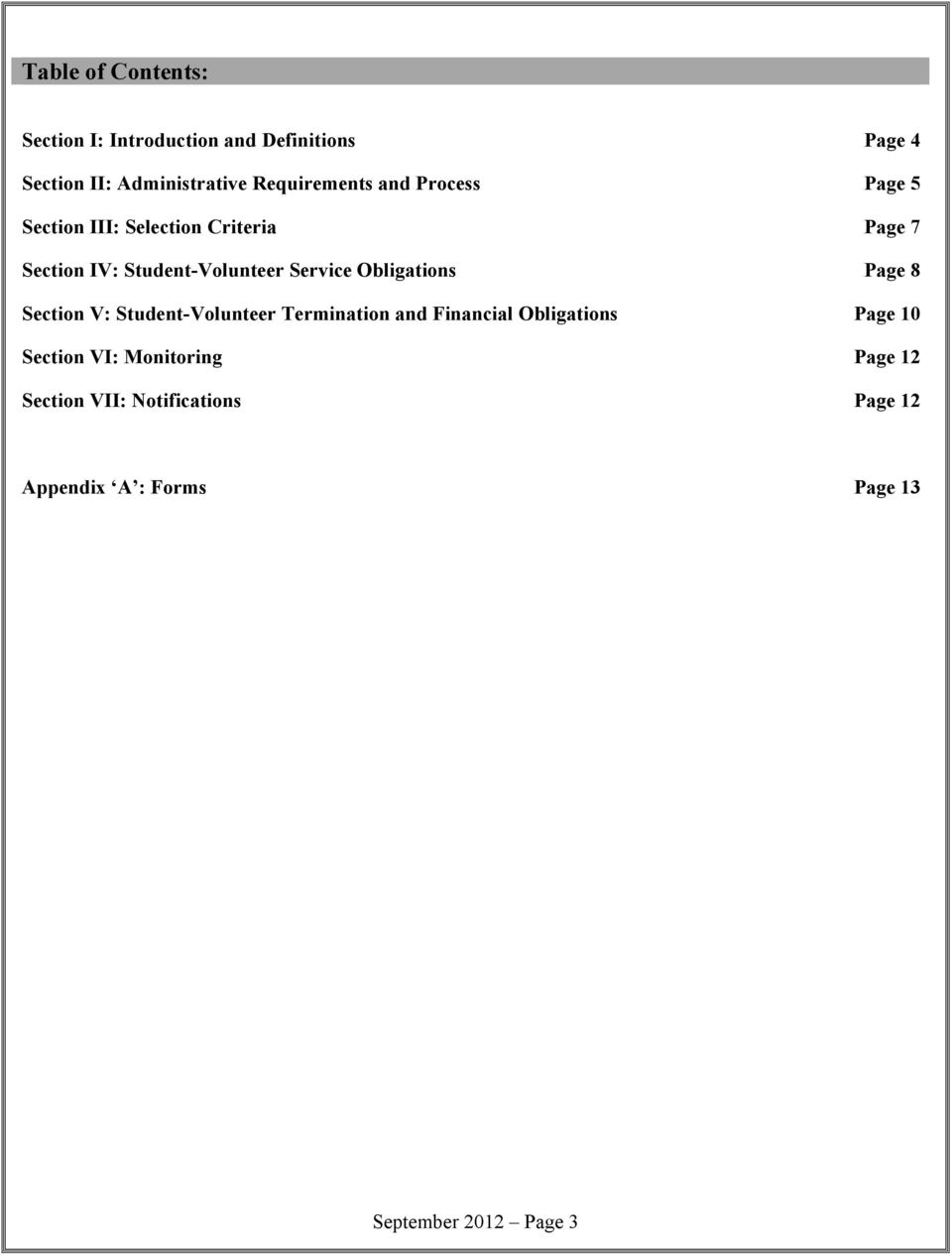 Service Obligations Page 8 Section V: Student-Volunteer Termination and Financial Obligations Page 10