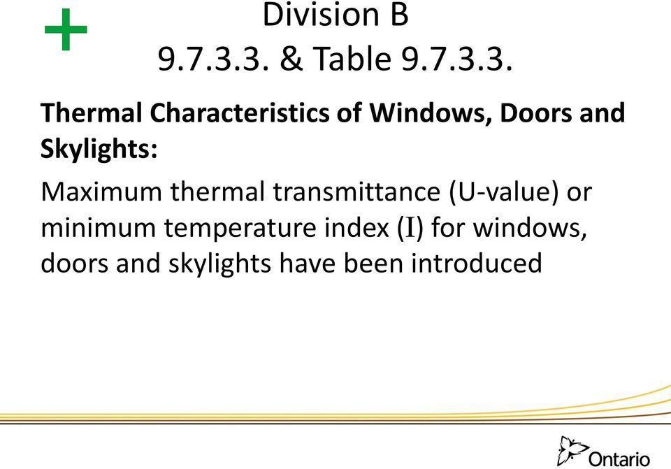 Thermal Characteristics of Windows, Doors and