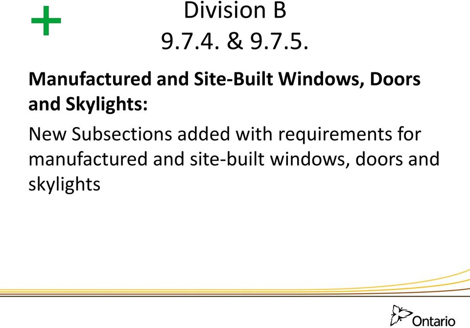 and Skylights: New Subsections added with