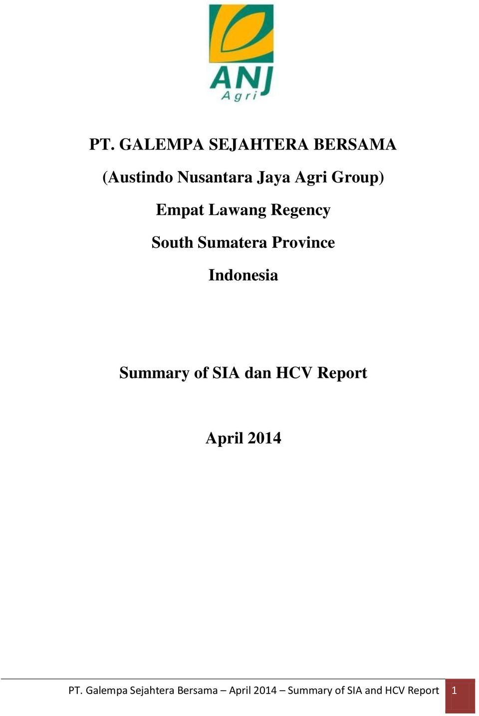 Indonesia Summary of SIA dan HCV Report April 2014 PT.