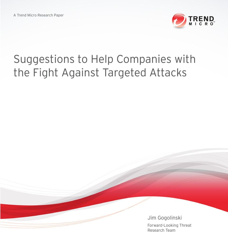 the Fight Against Targeted Attacks
