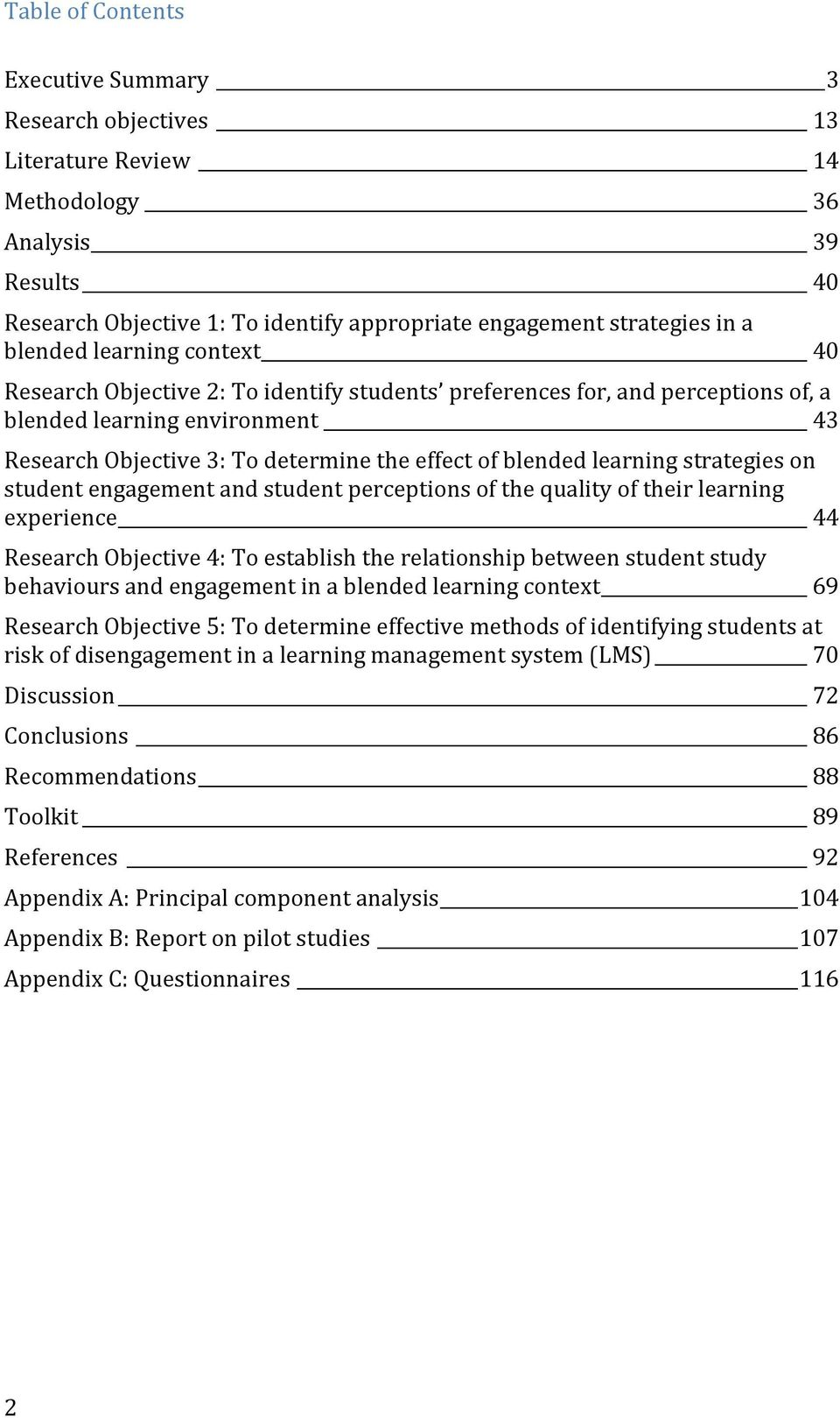 learning strategies on student engagement and student perceptions of the quality of their learning experience 44 Research Objective 4: To establish the relationship between student study behaviours