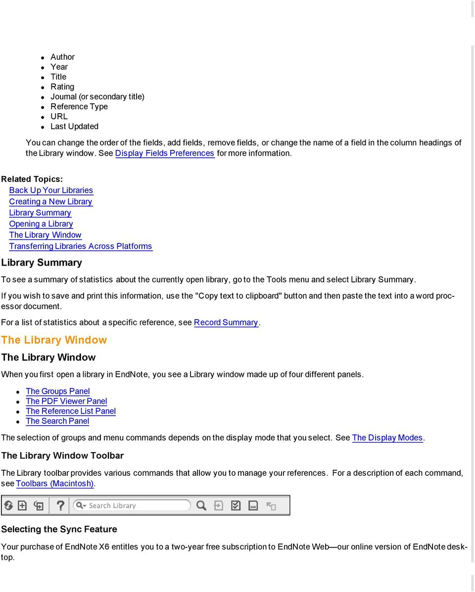 Back Up Your Libraries Creating a New Library Library Summary Opening a Library The Library Window Transferring Libraries Across Platforms Library Summary To see a summary of statistics about the